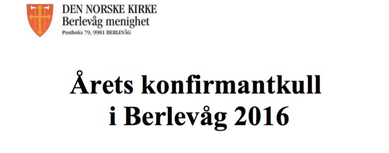 Klikk for å lese alle som konfirmeres i år i Berlevåg Kirke